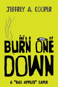 Burn One Down by Jeffrey A. Cooper