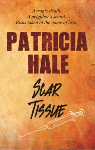 Scar Tissue by Patricia Hale