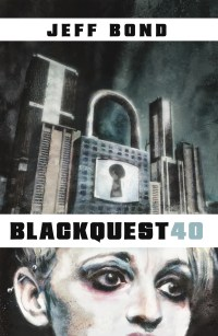 Blackquest 40 by Jeff Bond