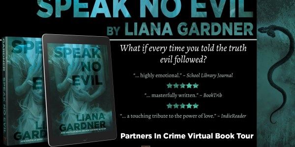 Speak No Evil by Liana Gardner