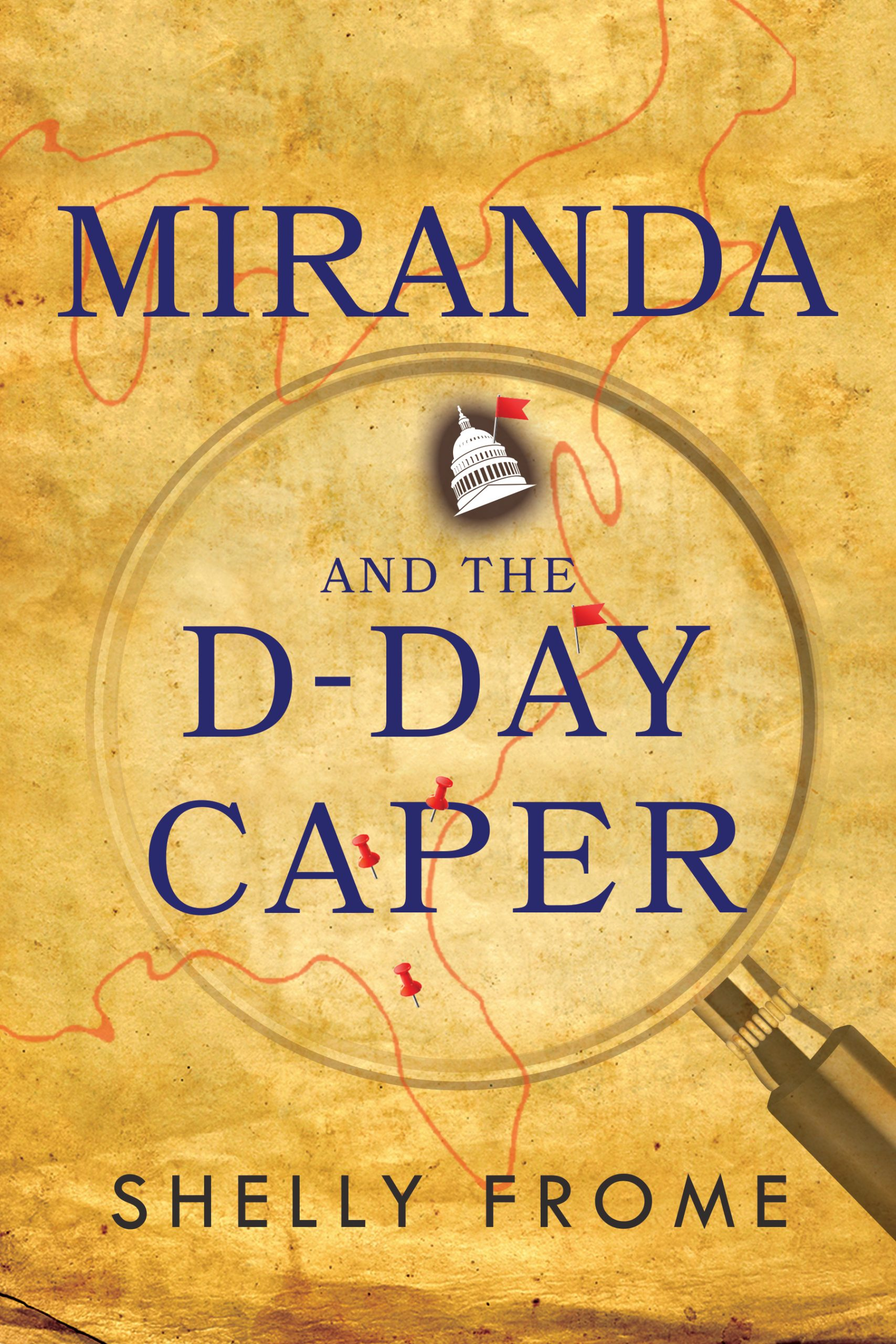 Miranda and the D-Day Caper by Shelly Frome