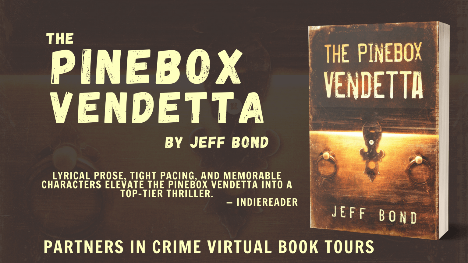 The Pinebox Vendetta by Jeff Bond Banner