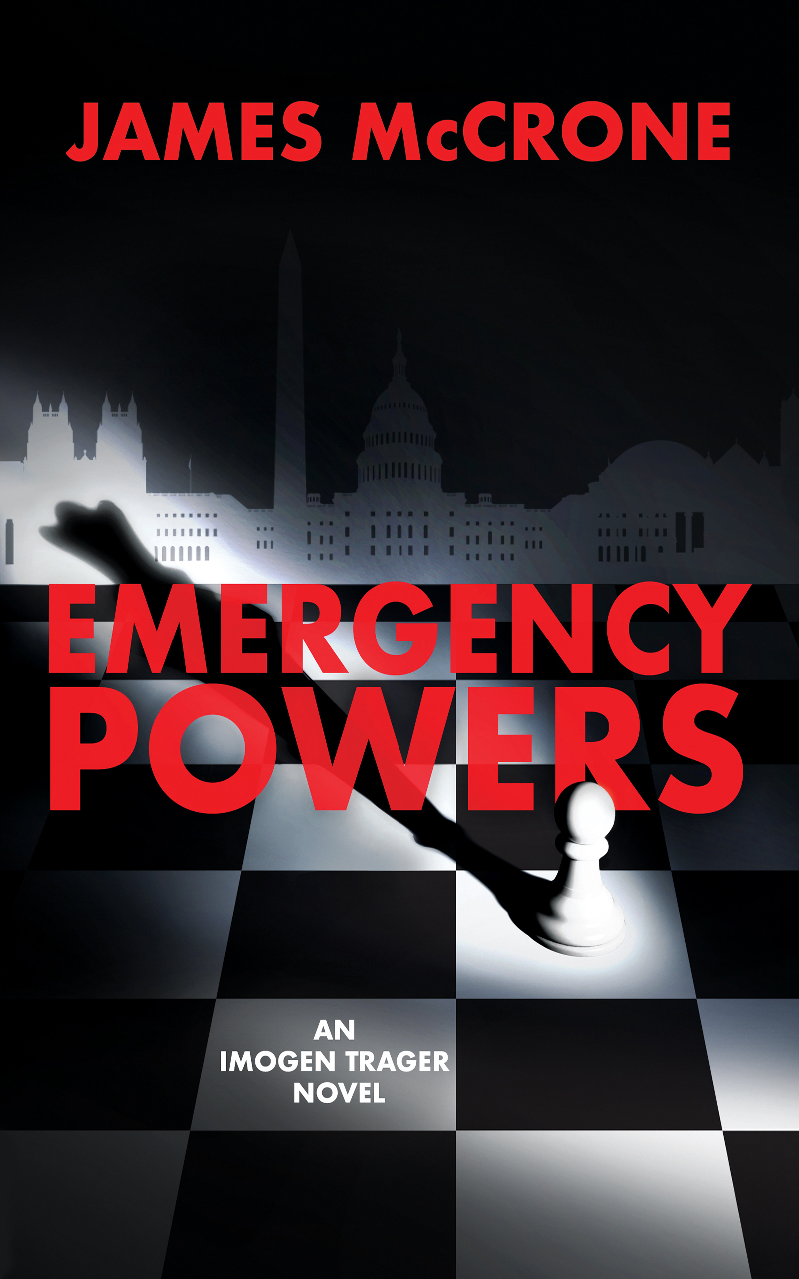 Emergency Powers by James McCrone