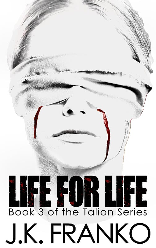 Life for Life by JK Franko