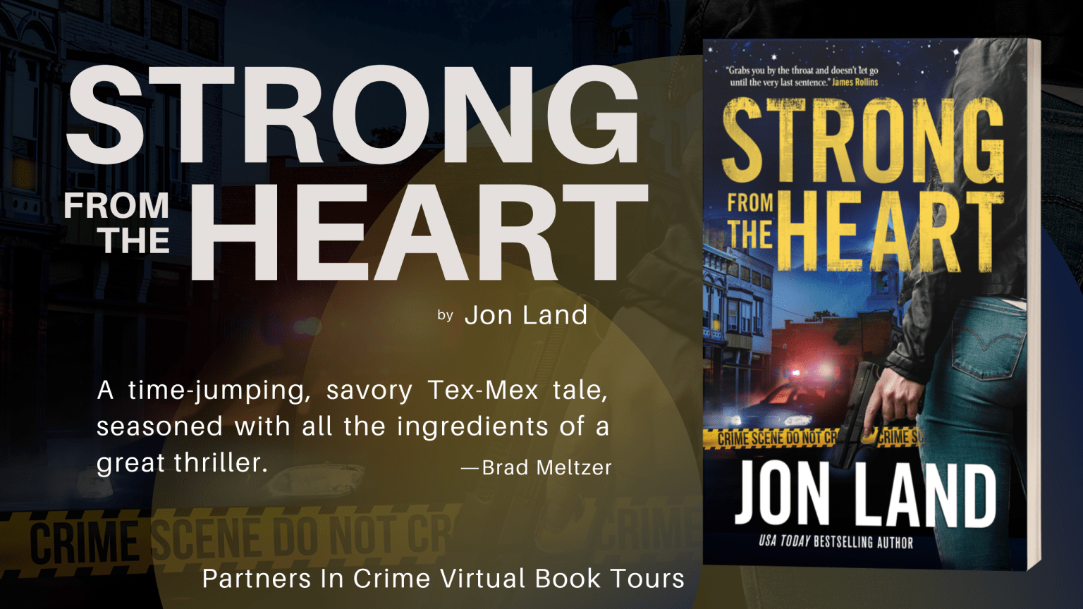 Strong From The Heart by Jon Land Banner