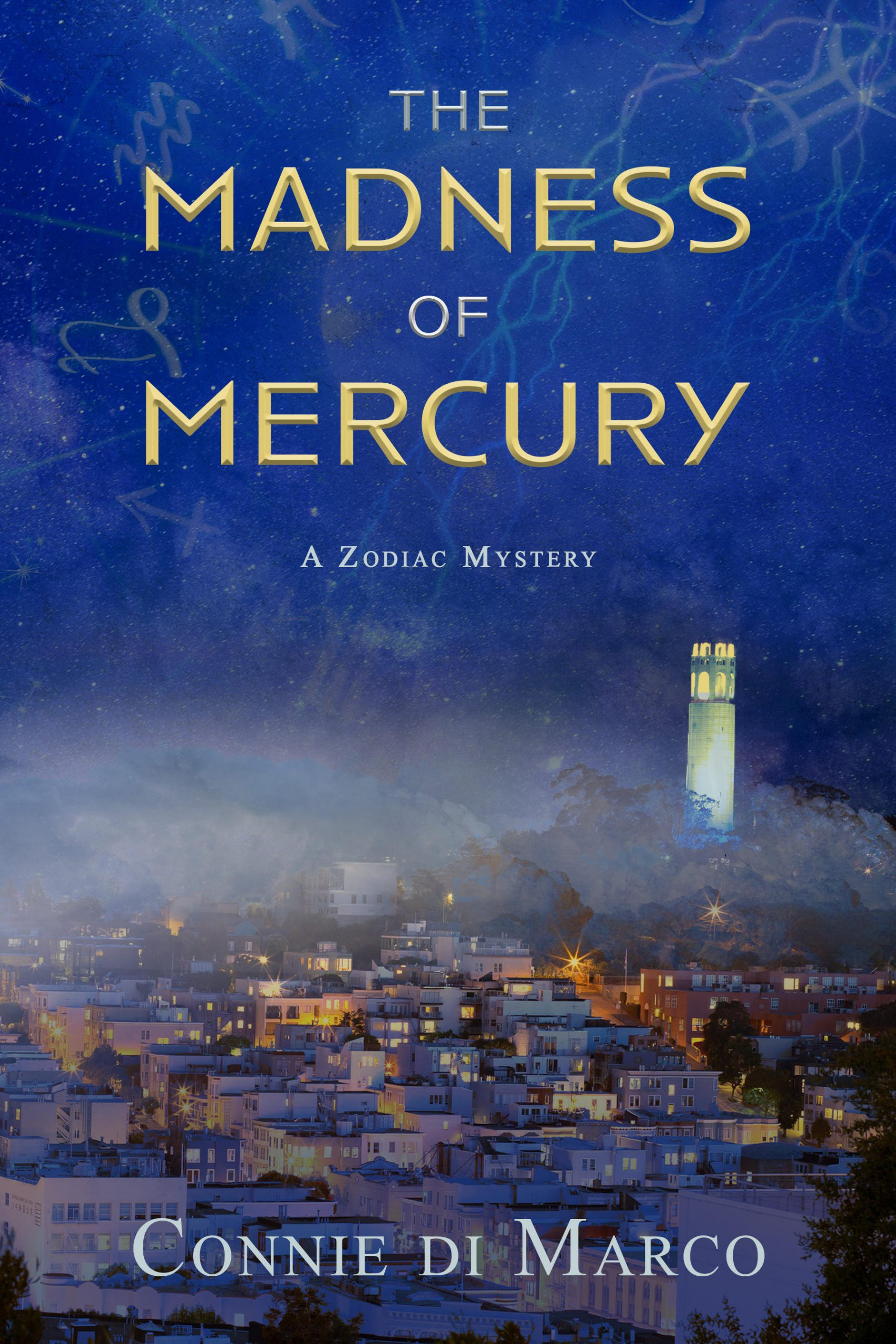 The Madness of Mercury by Connie di Marco