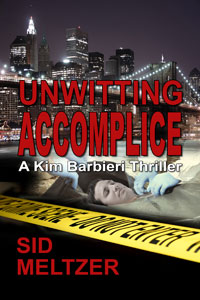 Unwitting Accomplice by Sid Meltzer