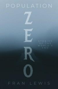 Population Zero by Fran Lewis
