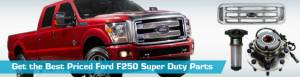 Ford F250 Super Duty Parts  PartsGeek