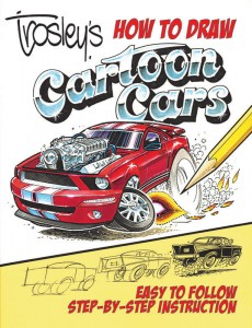 CarTech's Trosley's How to Draw Cartoons Cars
