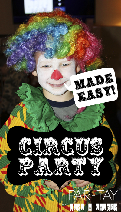 everything you need to know to throw a circus party. food, game and decoration ideas with tons of free printables!