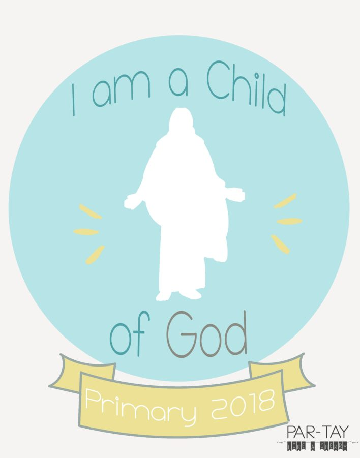 Free printable I am a child of God poster for primary 2018