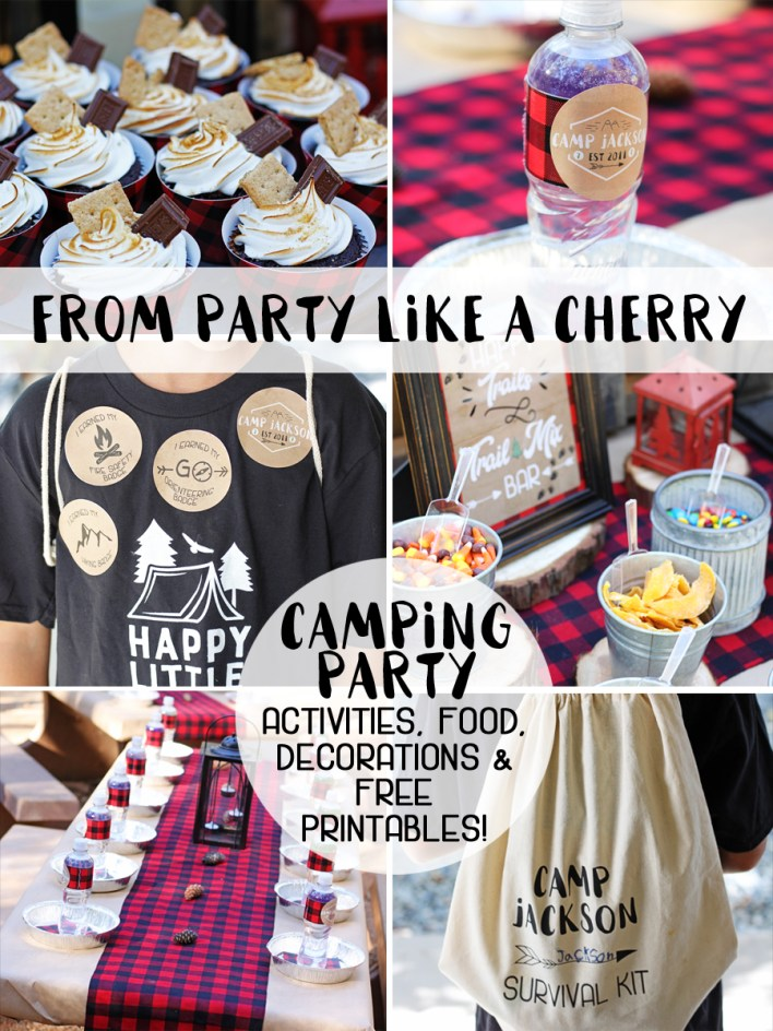everything you need to throw a camping party including food ideas, activities, decorations, free printables and a shopping list! head to party like a cherry now!