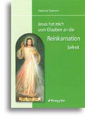 Jesus hat mich vom Glauben an die Reinkarnation befreit