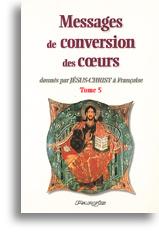 Messages de conversion des coeurs (tome 5)
