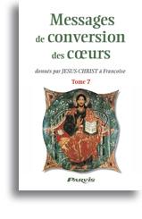 Messages de conversion des coeurs (tome 7)