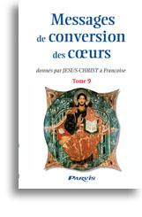 Messages de conversion des coeurs (tome 9)