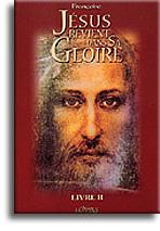 Jésus revient dans sa Gloire (livre 2)