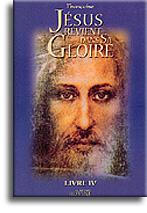Jésus revient dans sa Gloire (livre 4)