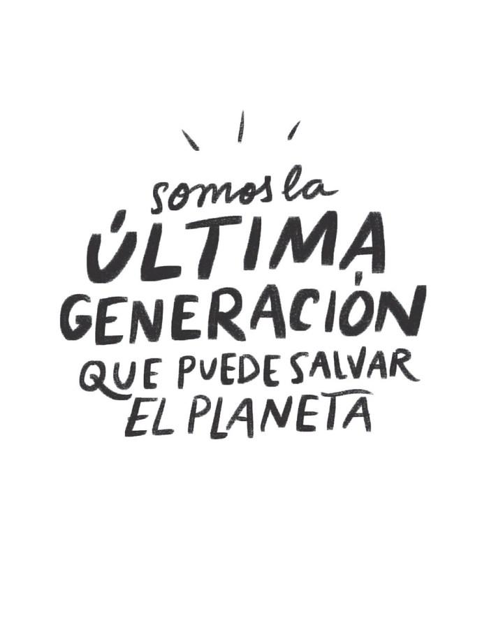 Leer Gratis Somos la última generación que puede salvar el planeta de Carlota Bruna