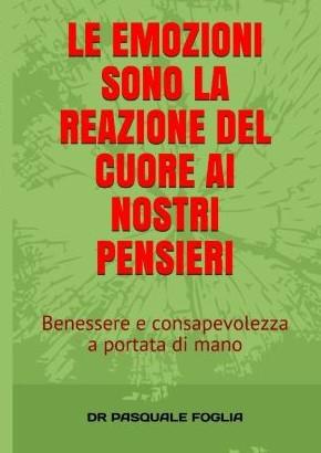 cover1 le emozioni sono la reazione I libri del Dr Pasquale Foglia