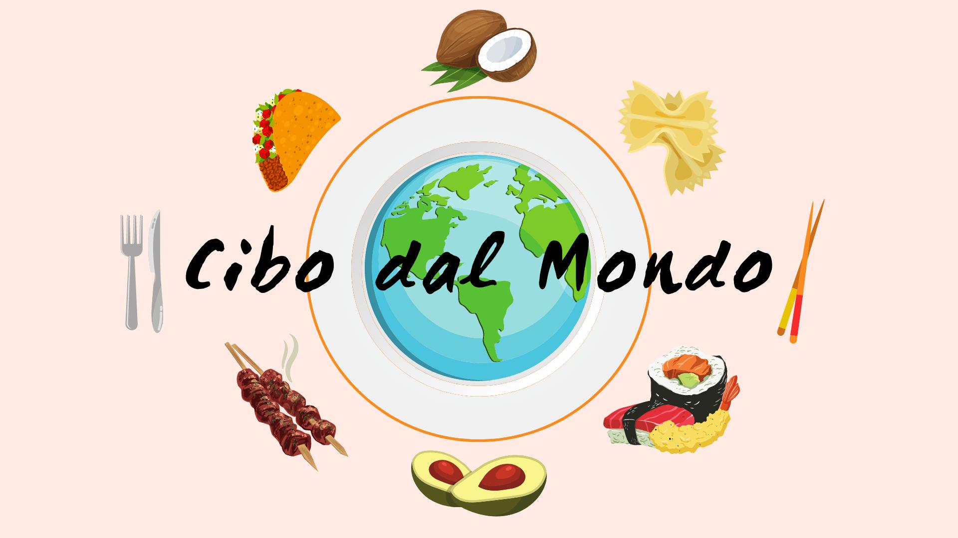 cibo dal mondo