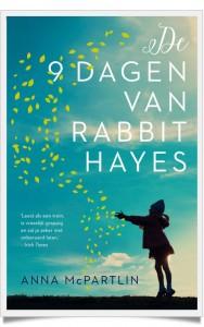 De 9 dagen van Rabbit Hayes-framed