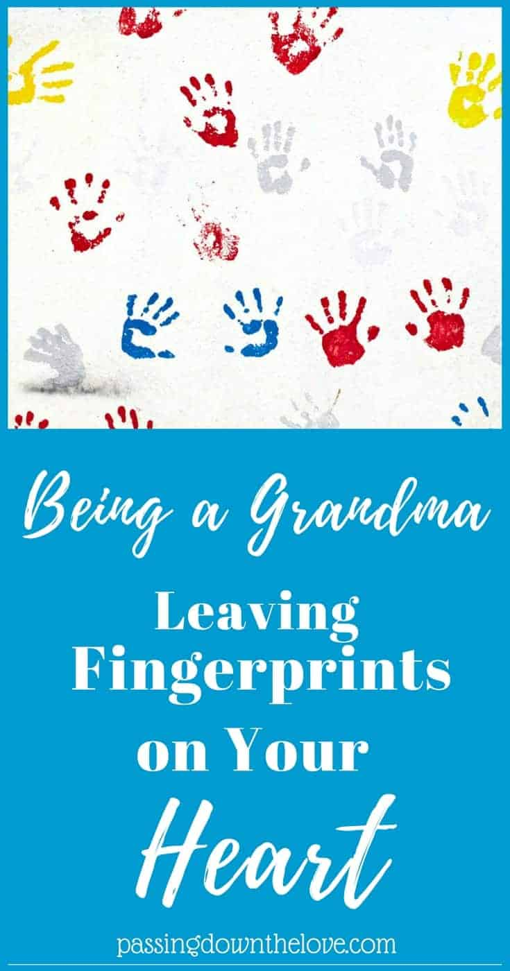 Grandchildren leave fingerprints on your heart. Here are some thoughts from a Grandma who feels lucky and blessed.