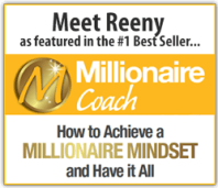 """Meet Reeny as featured in the Millionaire Coach #1 Best Seller """"How to achieve a Millionaire Mindset and Have it All"""""""