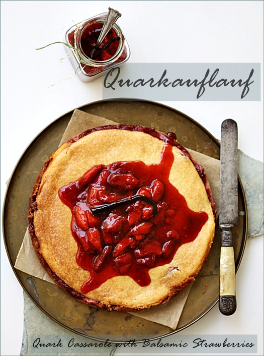 Baking| Quarkauflauf – Quark Casserole with Balsamic Strawberries