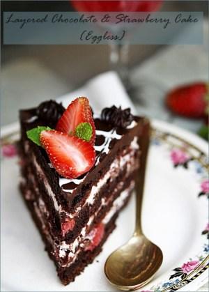 Eggless Layered Chocolate & Strawberry Cake