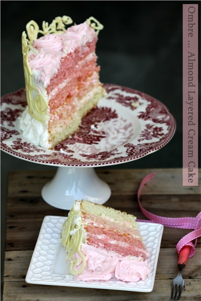 Baking | OMBRE … Almond Layered Cream Cake {for the teen who craved pink!}