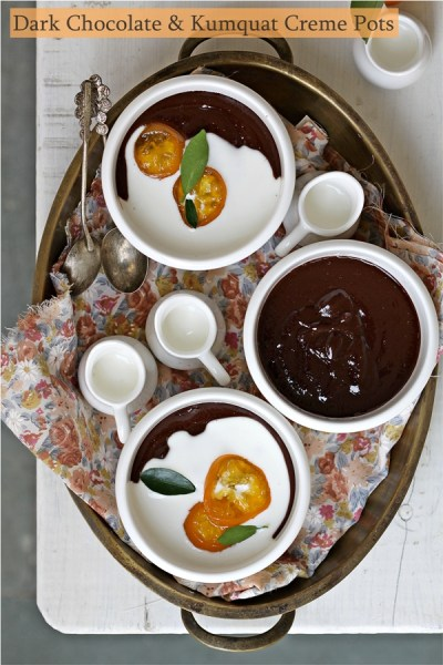 No bake | Dark Chocolate & Kumquat Creme Pots … In Season with Kumquats