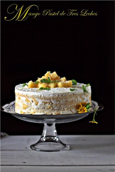 Baking | Mango Pastel de Tres Leches or Mango Three Milk Cake … Daring Bakers soak up cake!