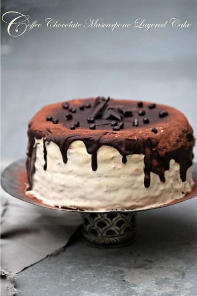 Baking | Coffee Chocolate Mascarpone Layered Cake … deliciousness in every bite