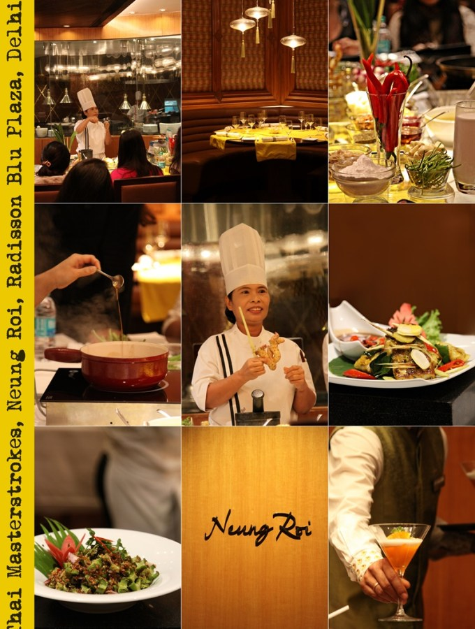 Feature| Thai Masterstrokes …Masterclass at Neung Roi, Radisson Blu, Delhi … and a Tom Kha Gai