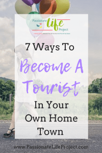 Tourist In Your Home Town