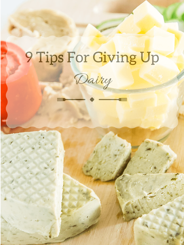 9 tips for giving up dairy