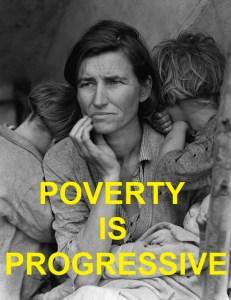 PROGRESSIVE POVERTY