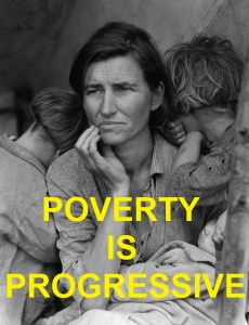 PROGRESSIVE POVERTY