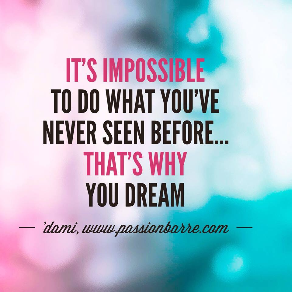 Meme picture on why you dream from passion barre