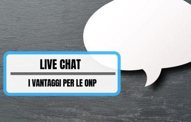 LIVE CHAT_ I VANTAGGI PER LE ORGANIZZAZIONI NON PROFIT