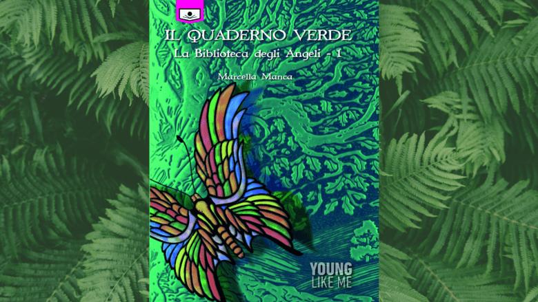 Marcella Manca, il libro , il quaderno verde la biblioteca degli angeli