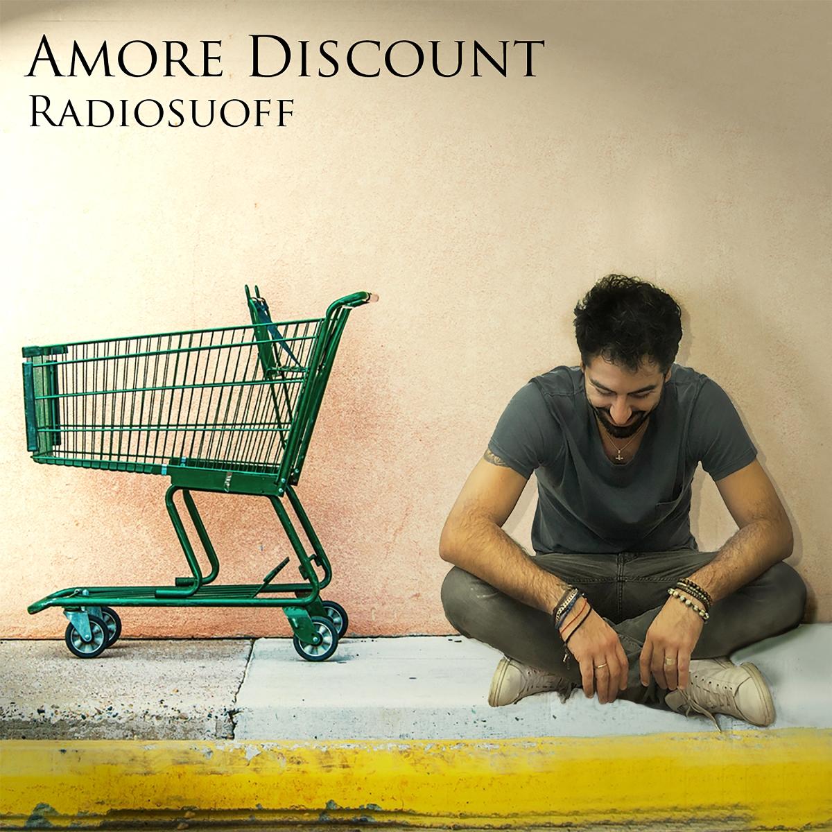 """RADIOSUOFF presenta il nuovo singolo """"Amore discount"""""""