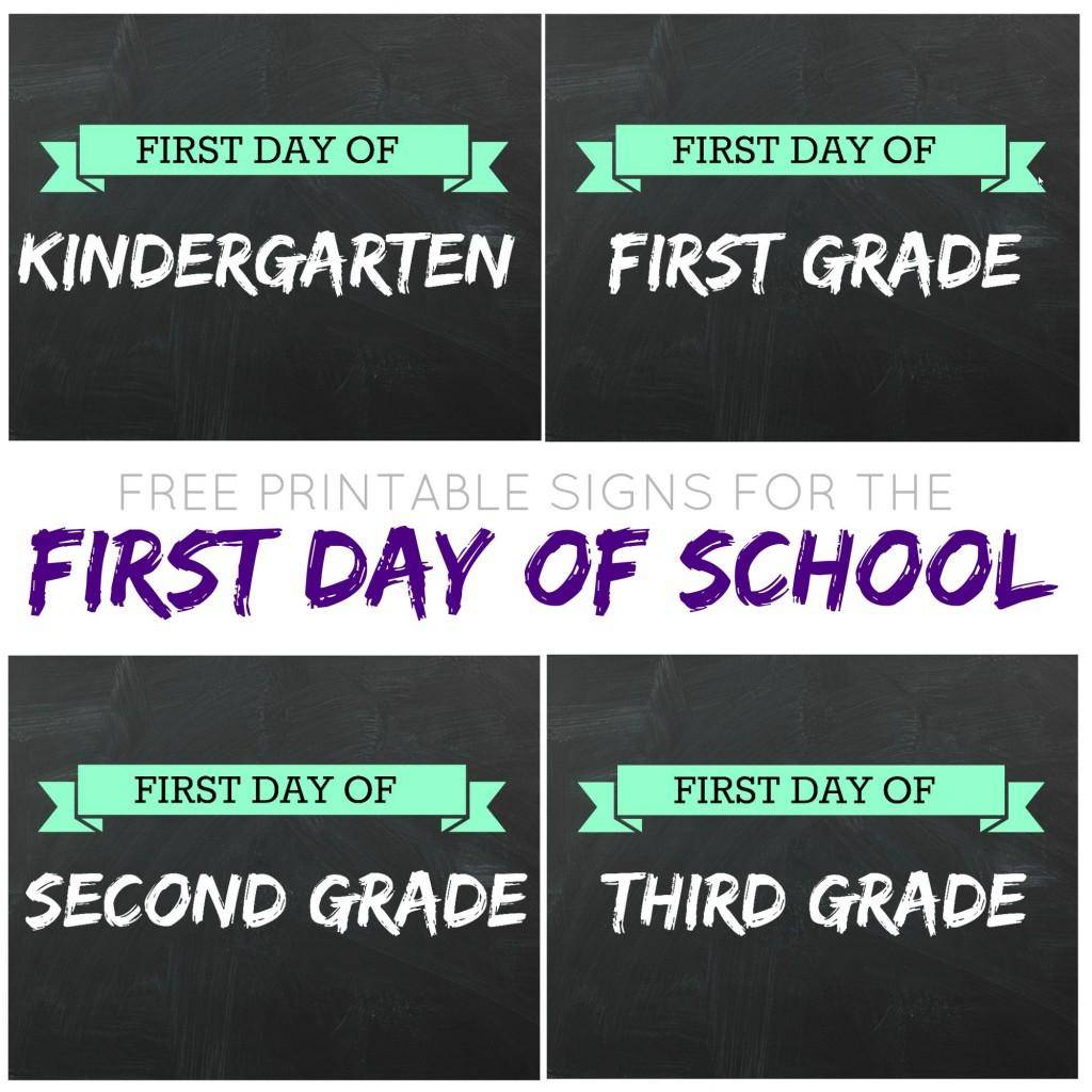 Printable First Day Of School Signs For Back To School
