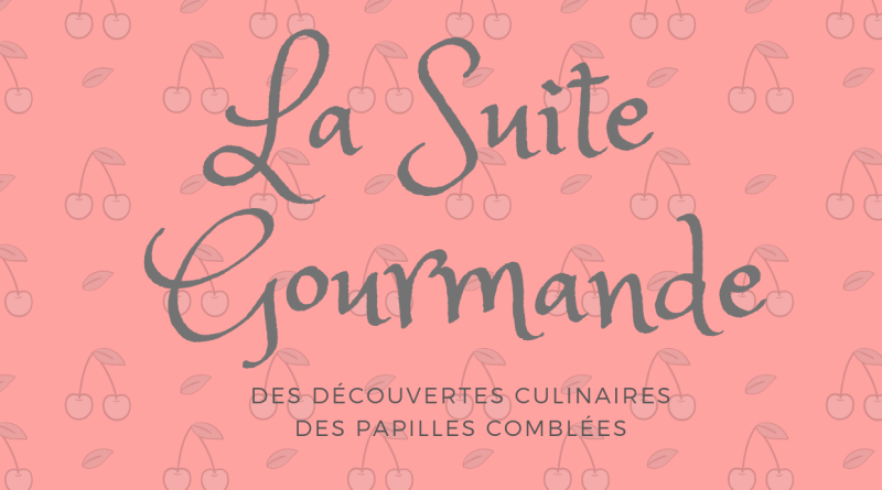 La Suite Gourmande