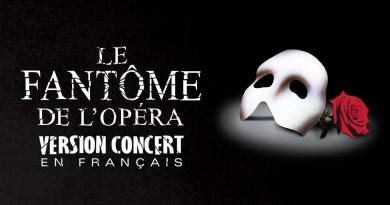 Vous voudrez aller voir le Fantôme de l'Opéra version concert en français