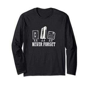 Never Forget VHS Floppy Cassette Gift Manche Longue