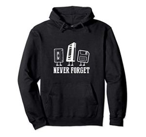 Never Forget VHS Floppy Cassette Gift Sweat à Capuche