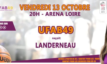 LF2 (4e journée) : L'UFAB 49 reçoit Landerneau Bretagne Basket, ce vendredi !